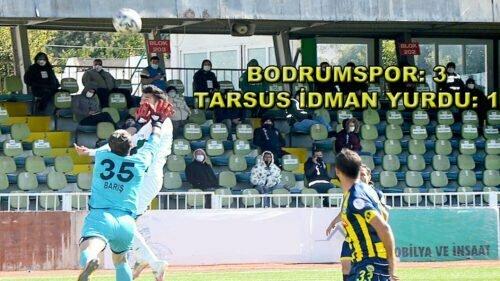 BODRUMSPOR TARSUS'U YENDİ, PLAY-OFF HATTINA GİRDİ